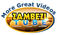 More videos on ZambeziTube
